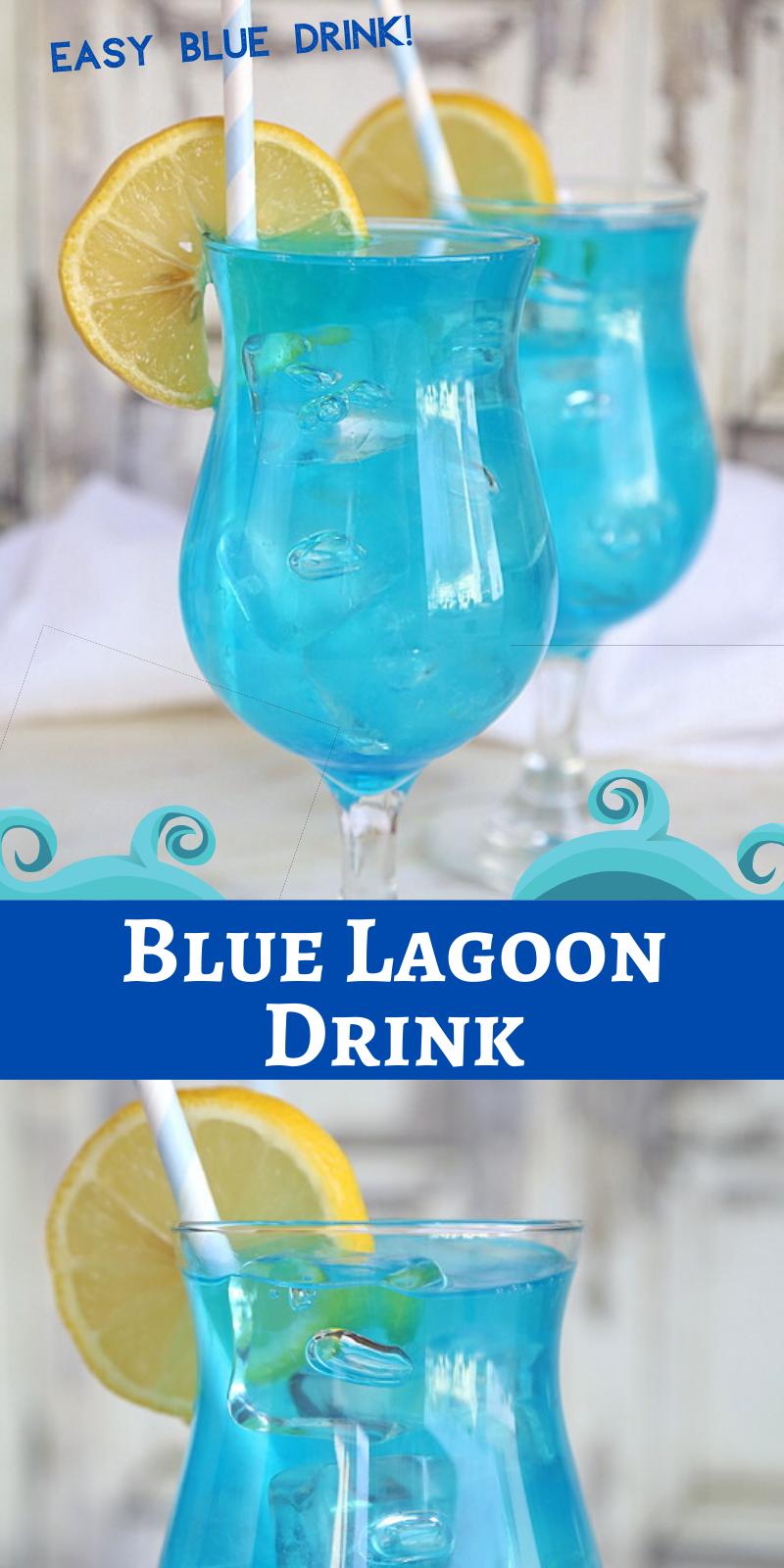 Blue Lagoon Drink Recipe In 2020 Blue Drinks Blue Lagoon Cocktail Blue Lagoon Drink Recipe