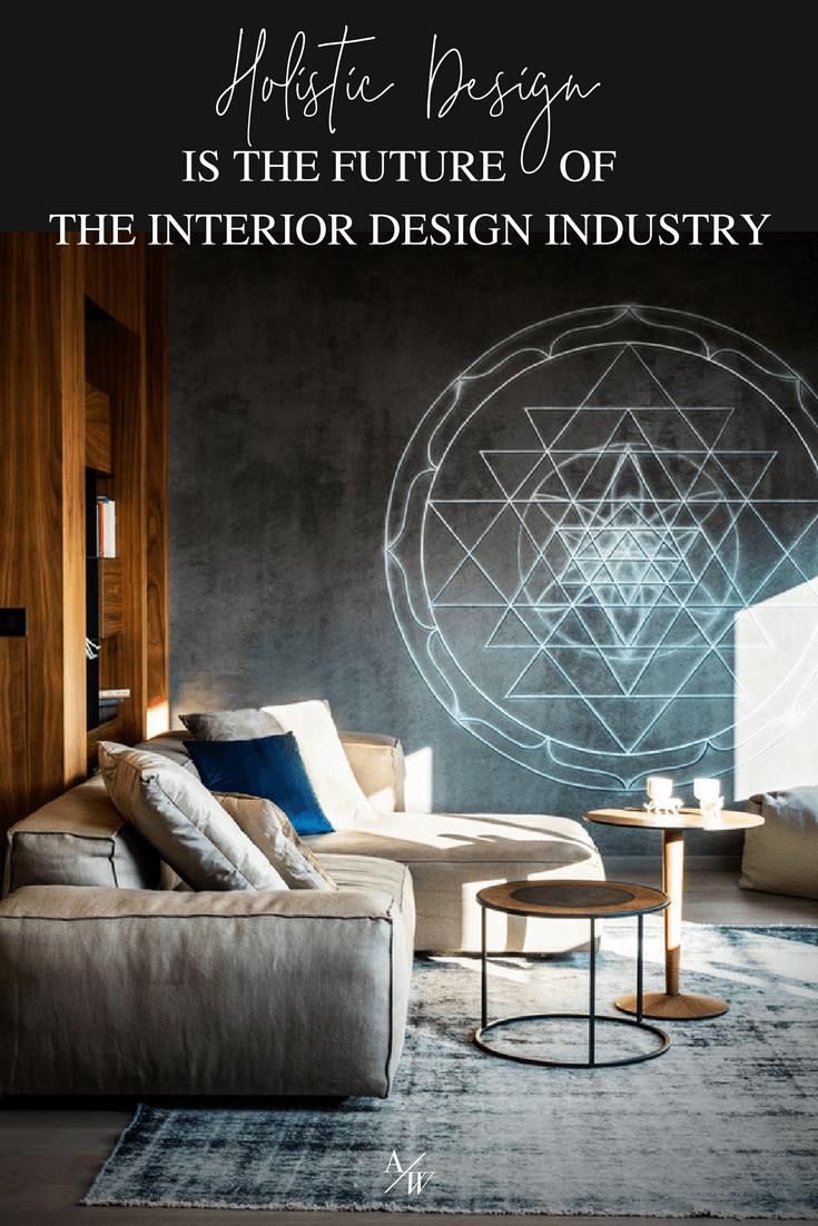 Holistic Interior Design Is The Future Online Interior Design School By Alycia Wicker Interior Design Interior Design School Interior Design Bedroom