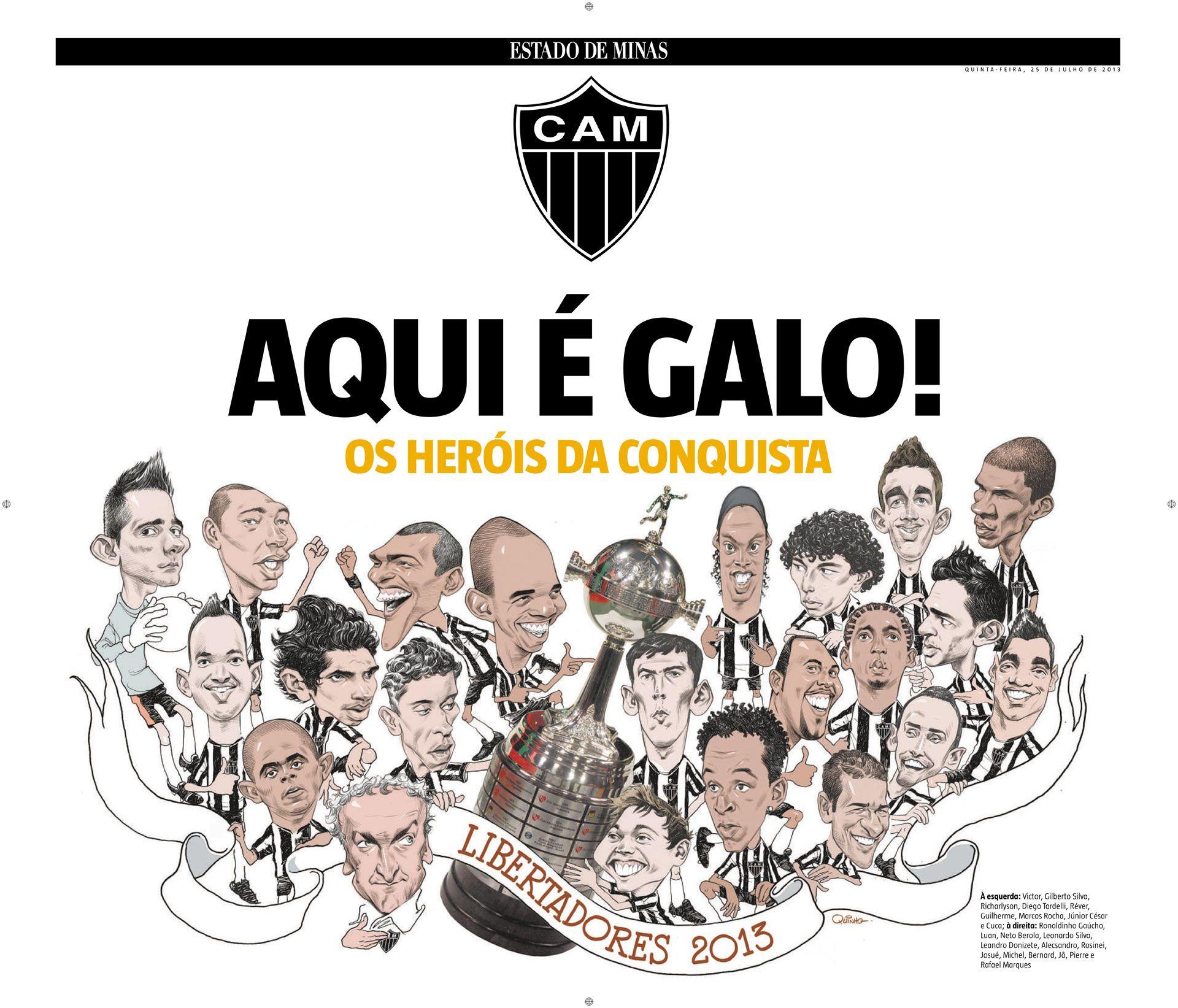 Aqui E Galo Clube Atletico Mineiro Atletico Mg Libertadores 2013