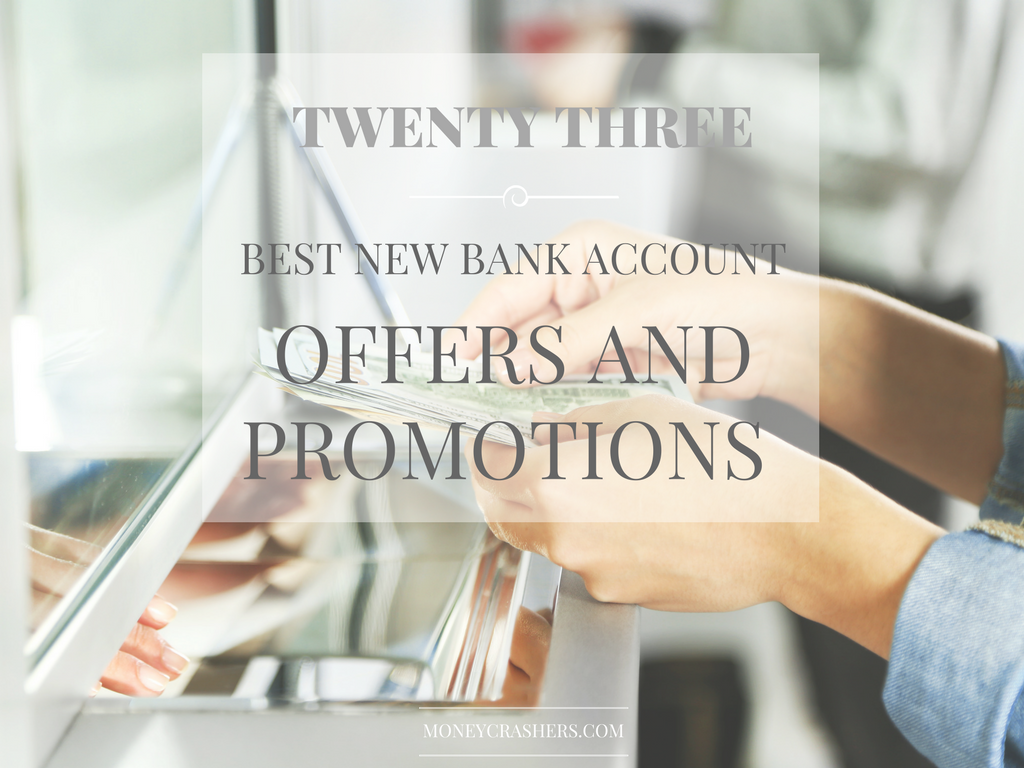 22 Best New Bank Account Promotions Offers March 2020 Credit Card Reviews Bank Account Accounting