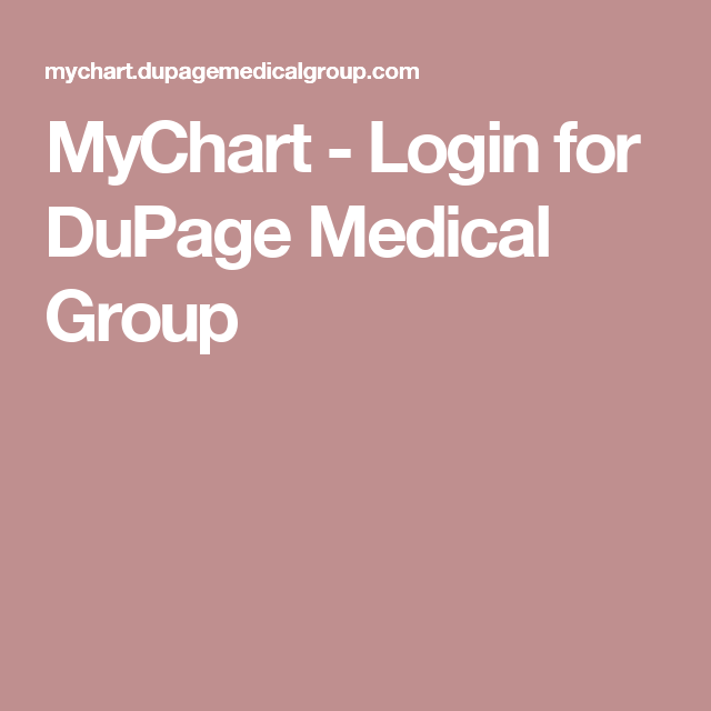 MyChart - Login For DuPage Medical Group