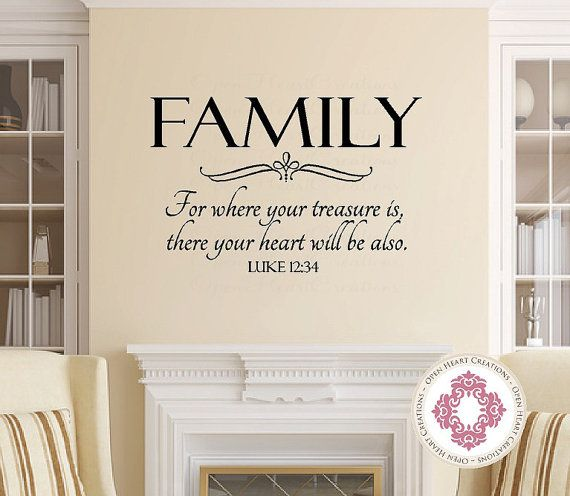 Family Wall Decal For Where Your Treasure Is Luke 12 34 Christian Scripture Vinyl Lettering 22h X 34w Qt0125 Family Wall Decals Family Wall Scripture Vinyl