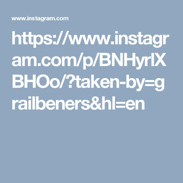 https://www.instagram.com/p/BNHyrlXBHOo/?taken-by=grailbeners&hl=en