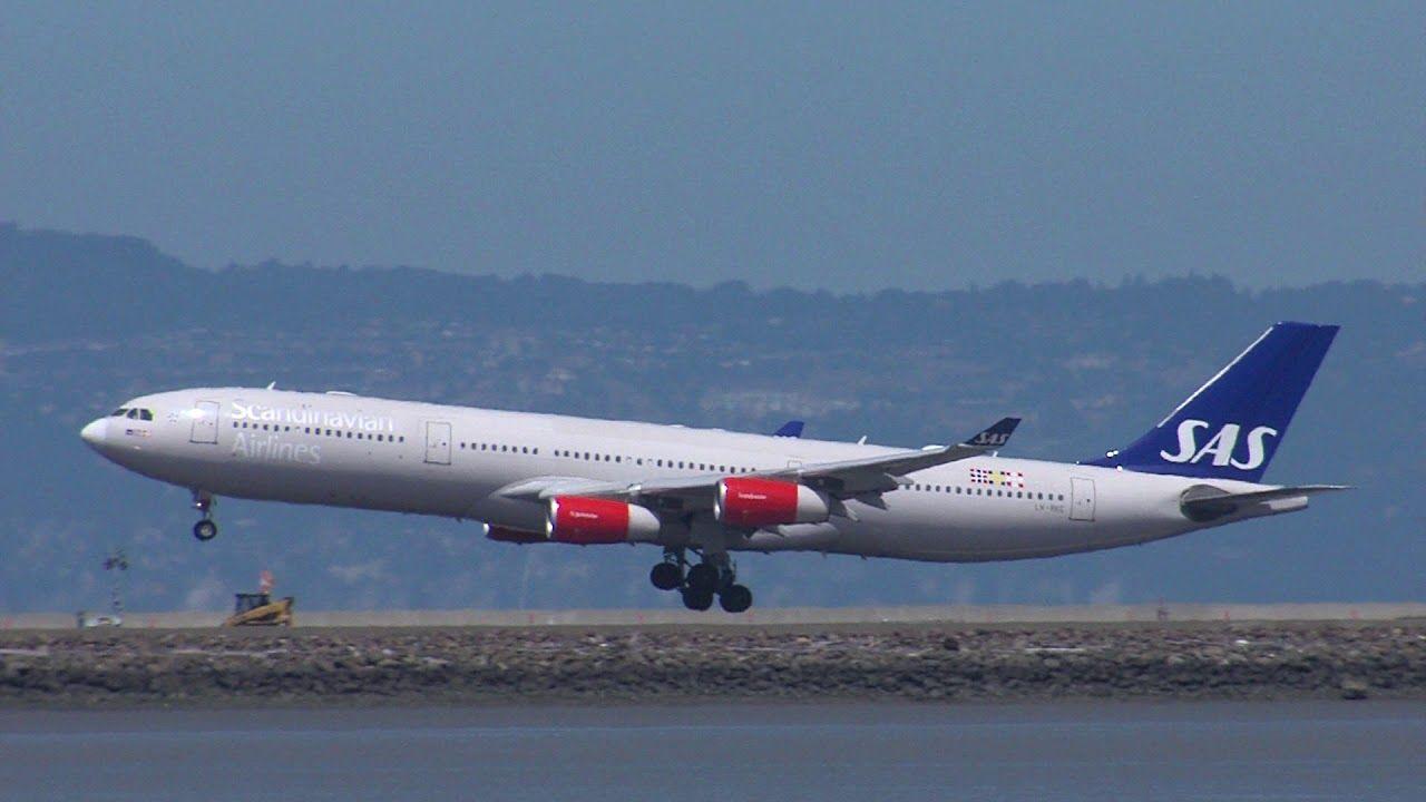Scandinavian Airlines Ln Rkg Sas Airbus A 340 Landing Sfo Youtube Sas Airlines Airbus Sas