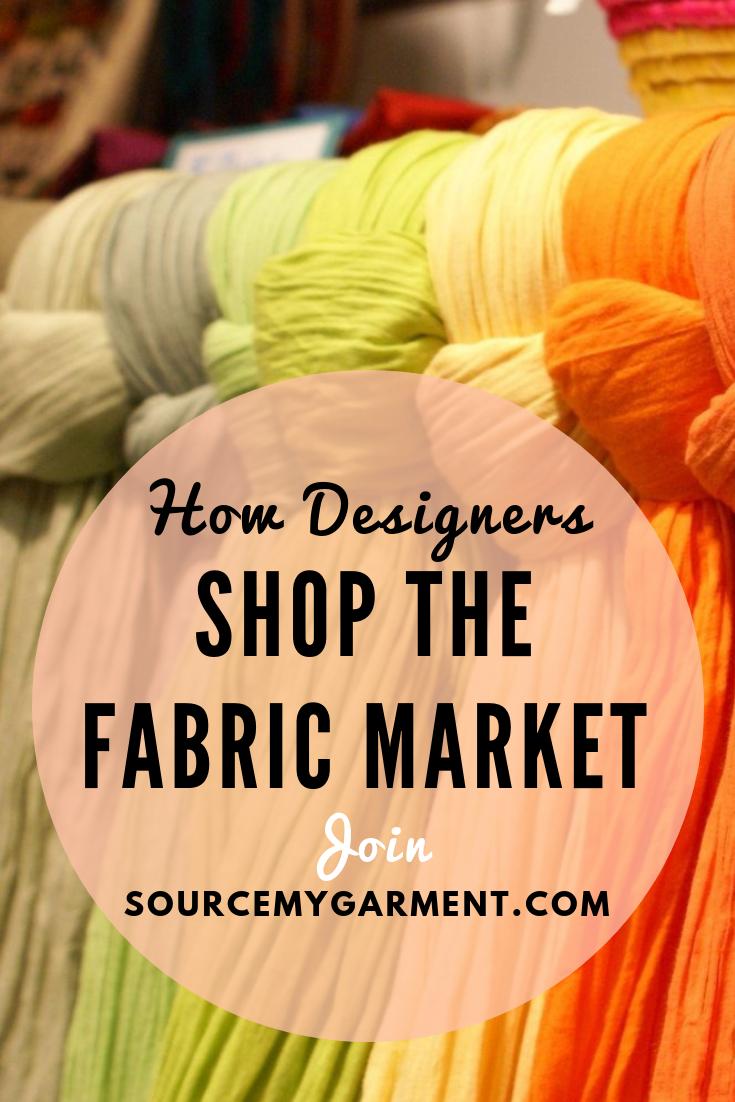 How Fashion Designer Shop The Fabric Market Entrepreneur Fashion Fashion Design Fabric