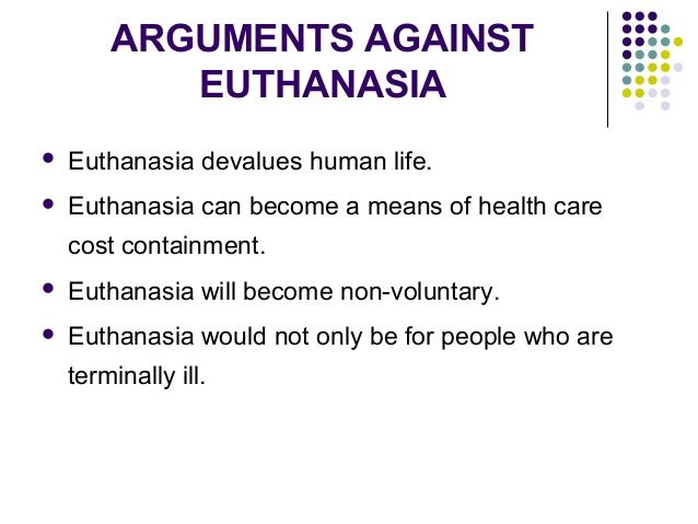 Euthanasia and life