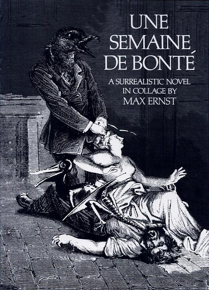 Une Semaine de Bonte - Max Ernst's collage book/masterpiece