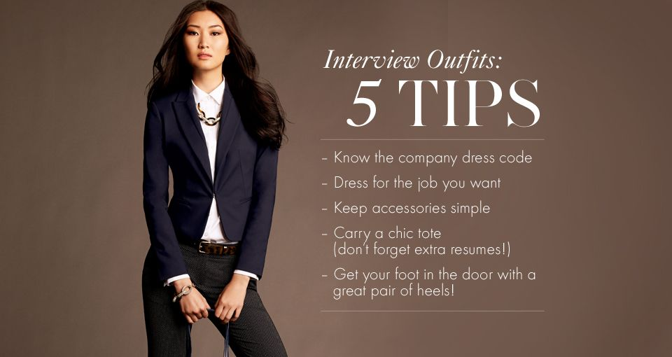 how to dress for an interview 5 tips to remember from the desk of - How To Dress For An Interview Success