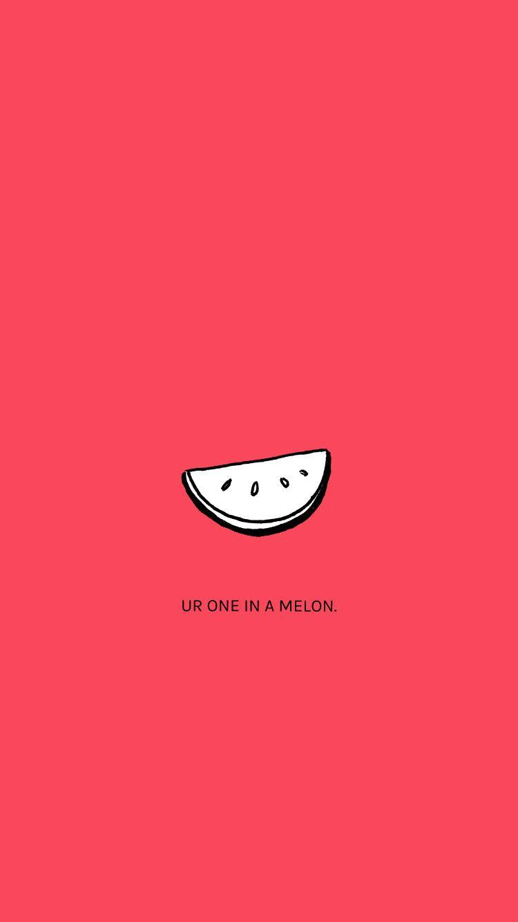 Arvowear Watch Arvo Style Minimal Cute Oneinamelon Watermelon Yum Uplifting Funny Wordplay Pun Wallp Words Wallpaper Wallpaper Quotes Cute Quotes