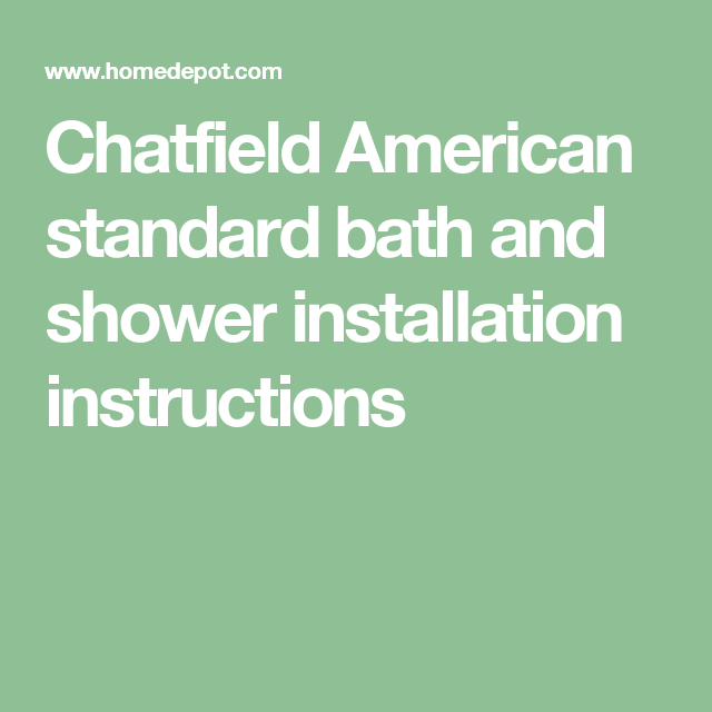 Chatfield American Standard Bath And Shower Installation