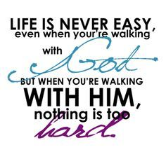 Walking With God Quotes Google Search Ray God Praise God Faith