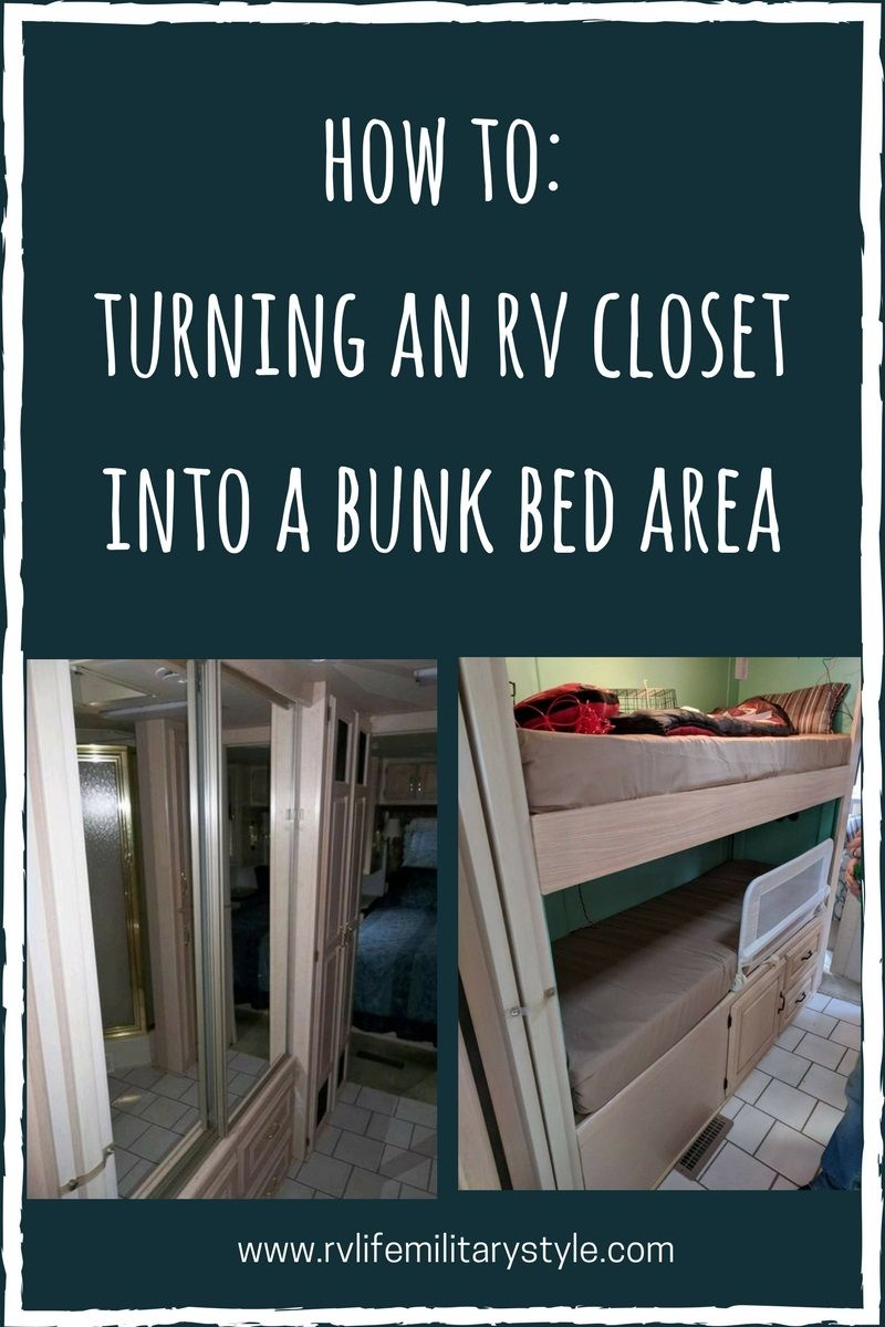 Turning A Rv Closet Into A Bunk Bed Area Rv Life Military Style