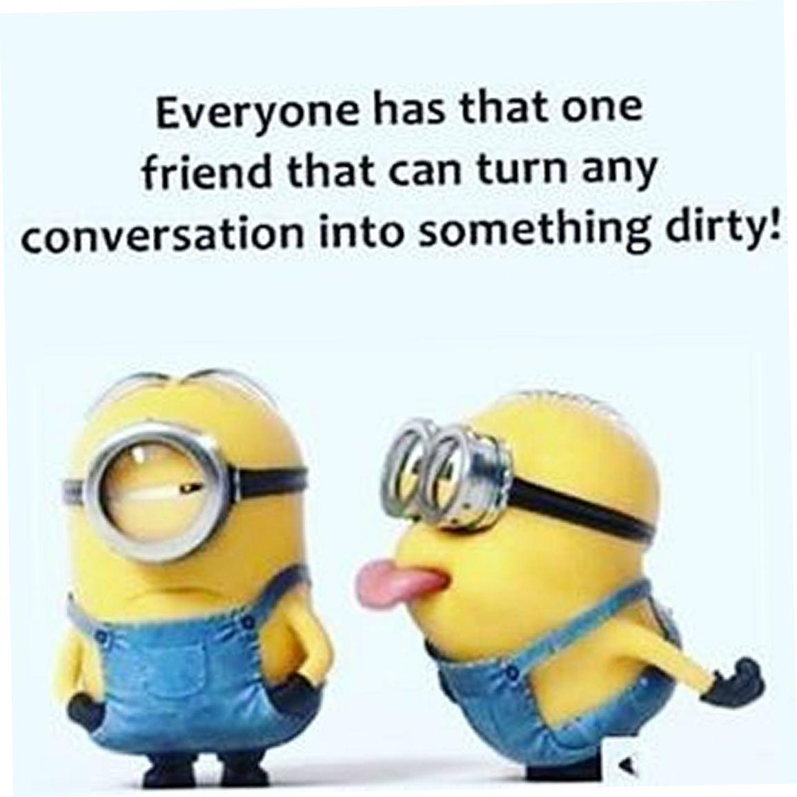 Dirty Minion Quotes: Today 25 LOL Minion Quotes #minions #minion #minionslove
