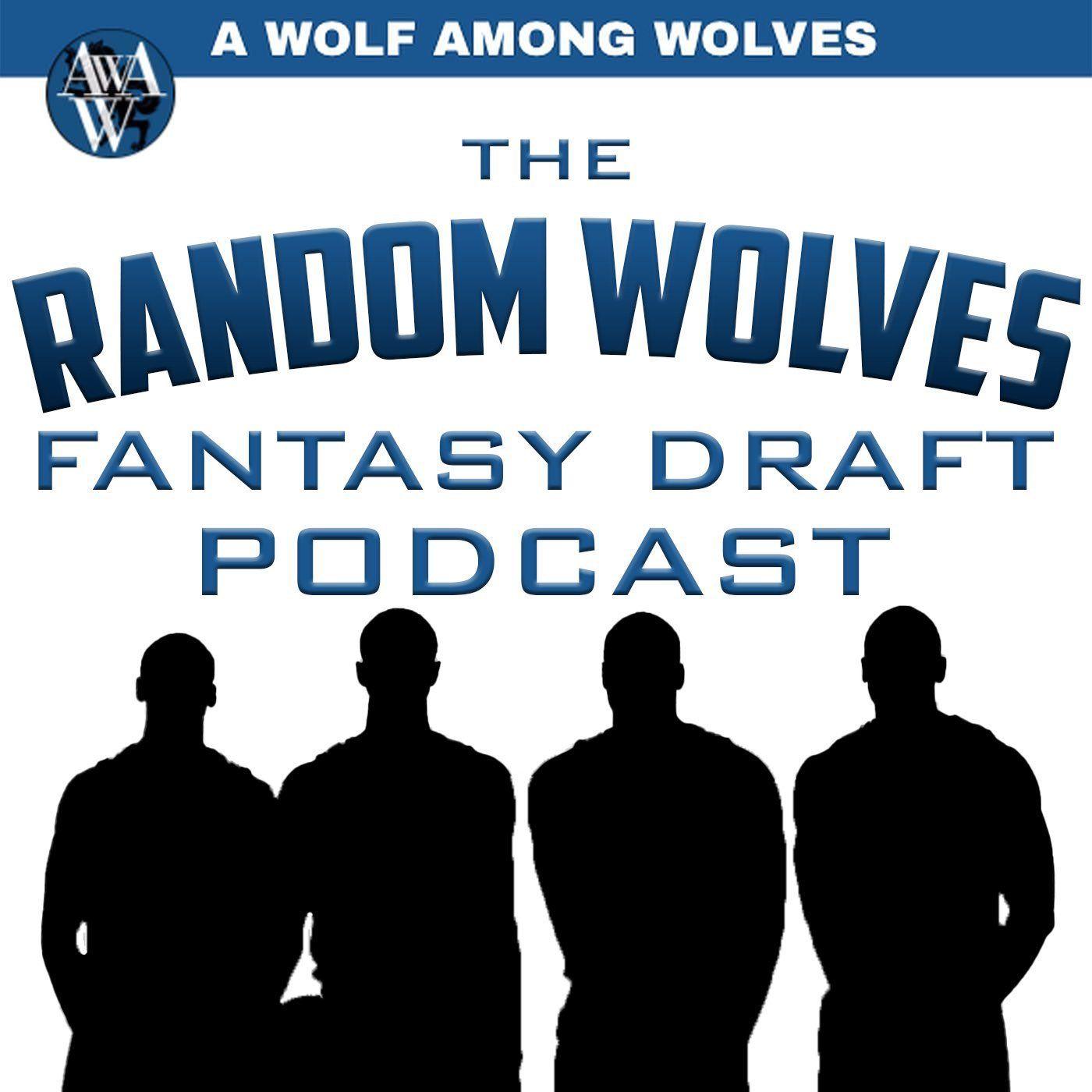 The Random Wolves Fantasy Draft Podcast NBA News in 2020