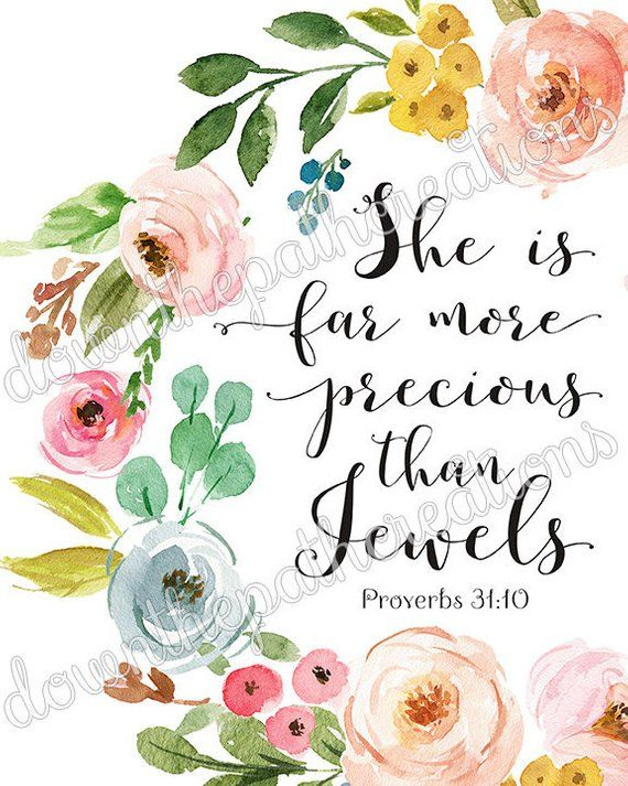 She Is Far More Precious than Jewels Printable, Proverbs 31