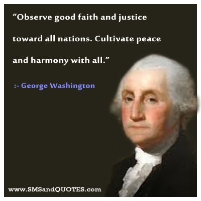 Quote From George Washington Happy Birthday George Washington