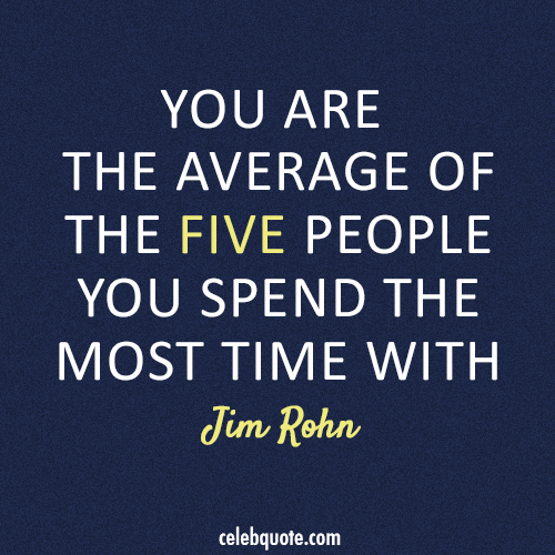 Jim Rohn Quotes Jim Rohn Quote About Average Family Friends Life Success Who
