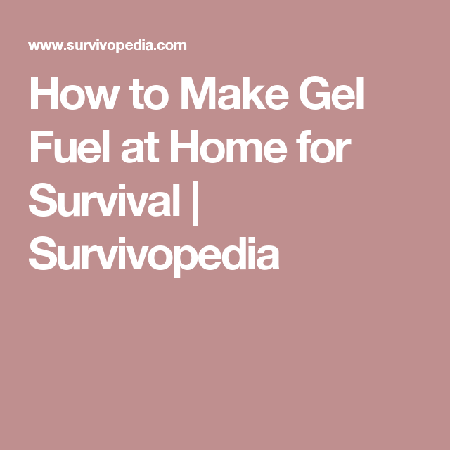 How to Make Gel Fuel at Home for Survival | Fireplace | Fire