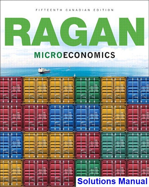 Microeconomics canadian 15th edition ragan solutions manual test microeconomics canadian 15th edition ragan solutions manual test bank solutions manual exam bank quiz bank answer key for textbook download i fandeluxe Gallery