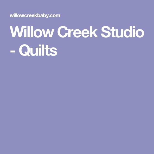 Willow Creek Studio - Quilts
