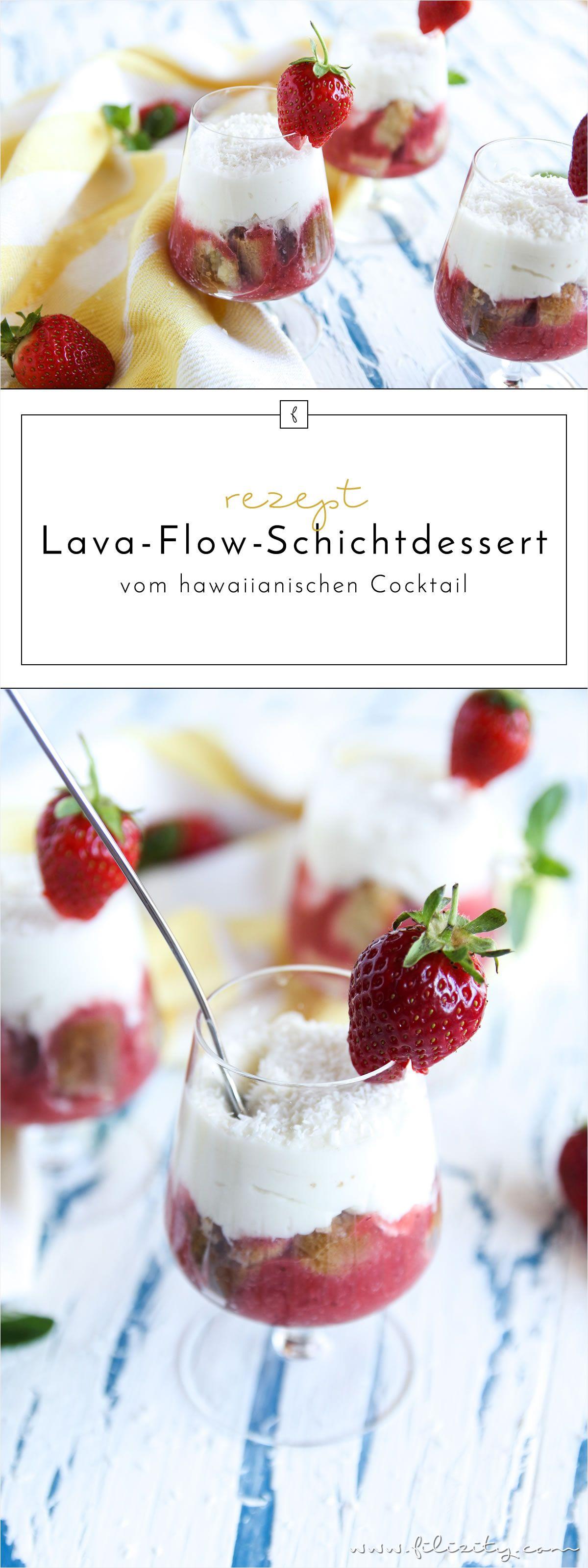 Sommer Rezept Lava Flow Schichtdessert vom hawaiianischen Cocktail mit oder ohne
