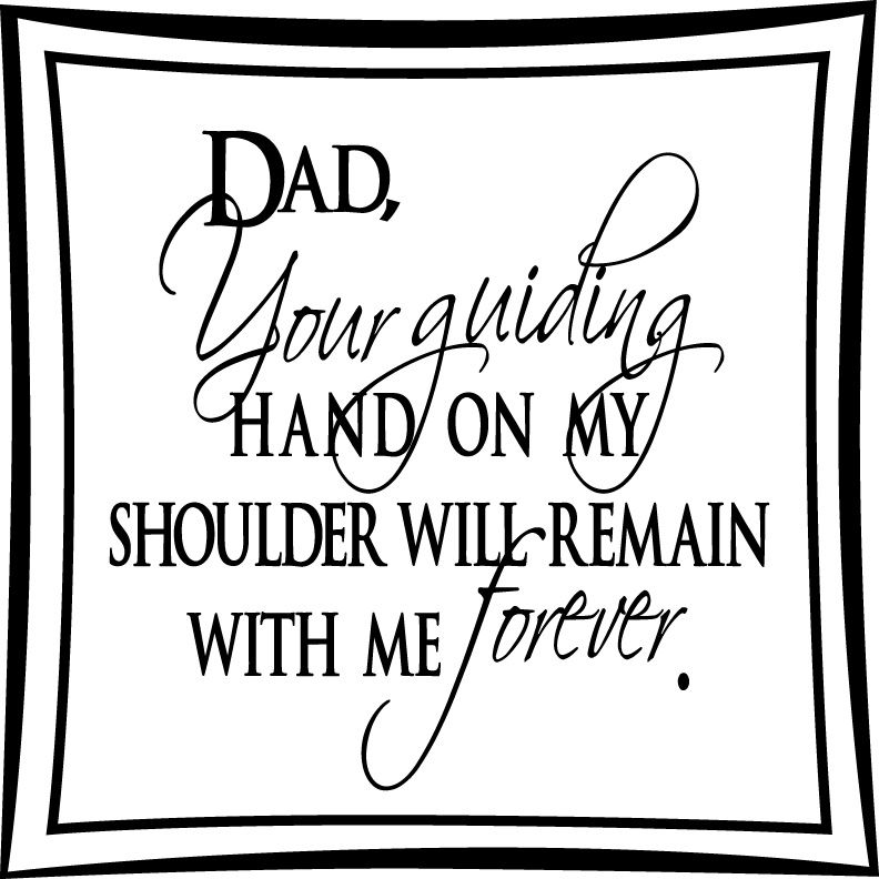 Funk'N Respect with Dad Wall Quotes - His Guiding Hand on ...