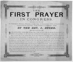 Reverend Jacob Duche opened the September 7th, 1774 First Continental Congress in Philadelphia with prayer.