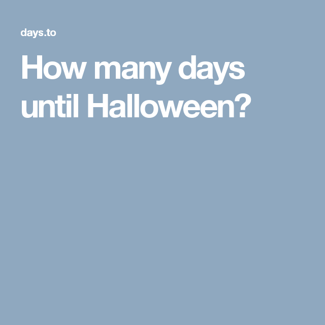 How many days until Halloween? | HALLOWEEN LOVE | Pinterest | Clocks
