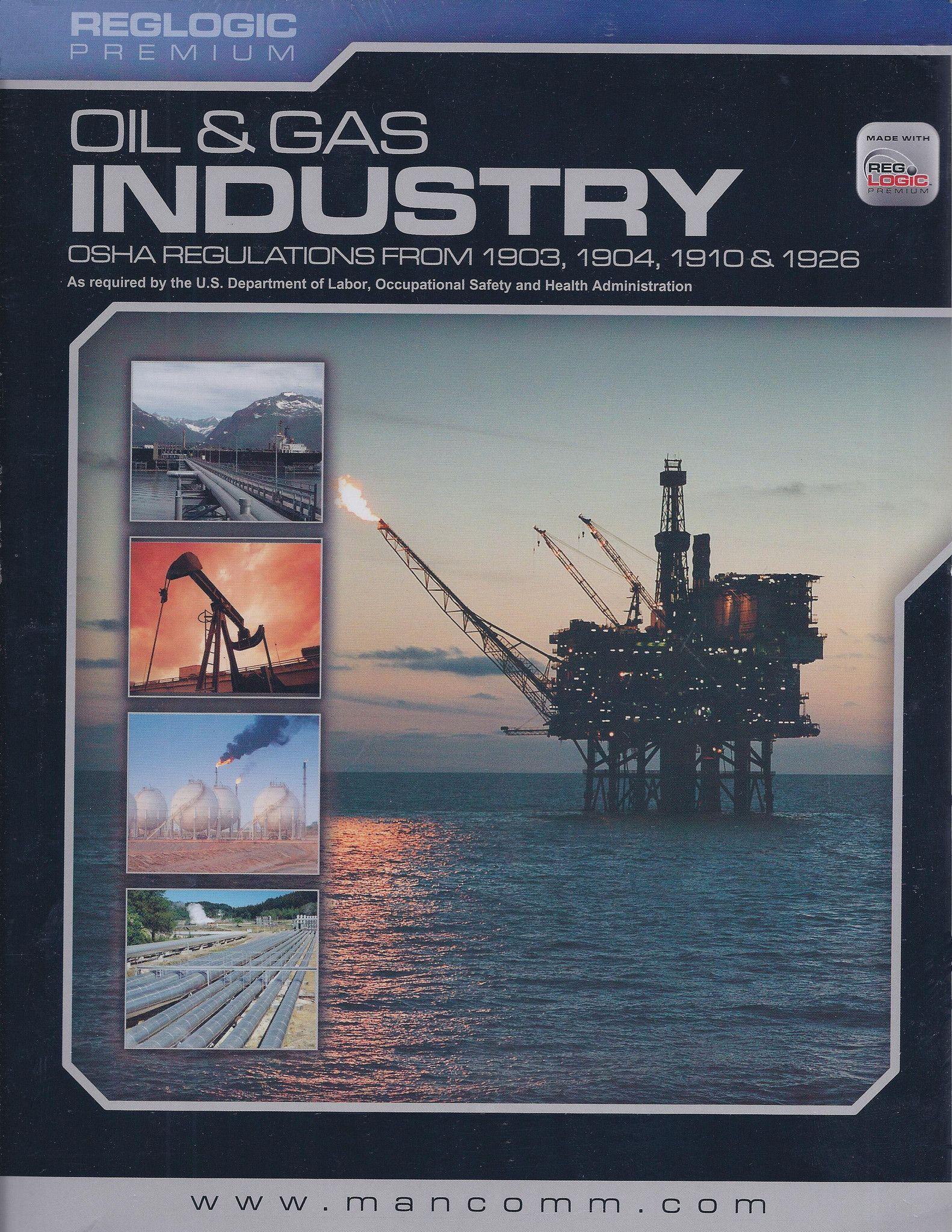 OSHA Oil & Gas Regulations Occupational health and