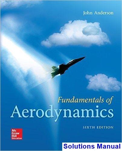 fundamentals of aerodynamics 6th edition anderson solutions manual rh pinterest com PDF Mechanics of Flight Phillips Aviation Mechanic
