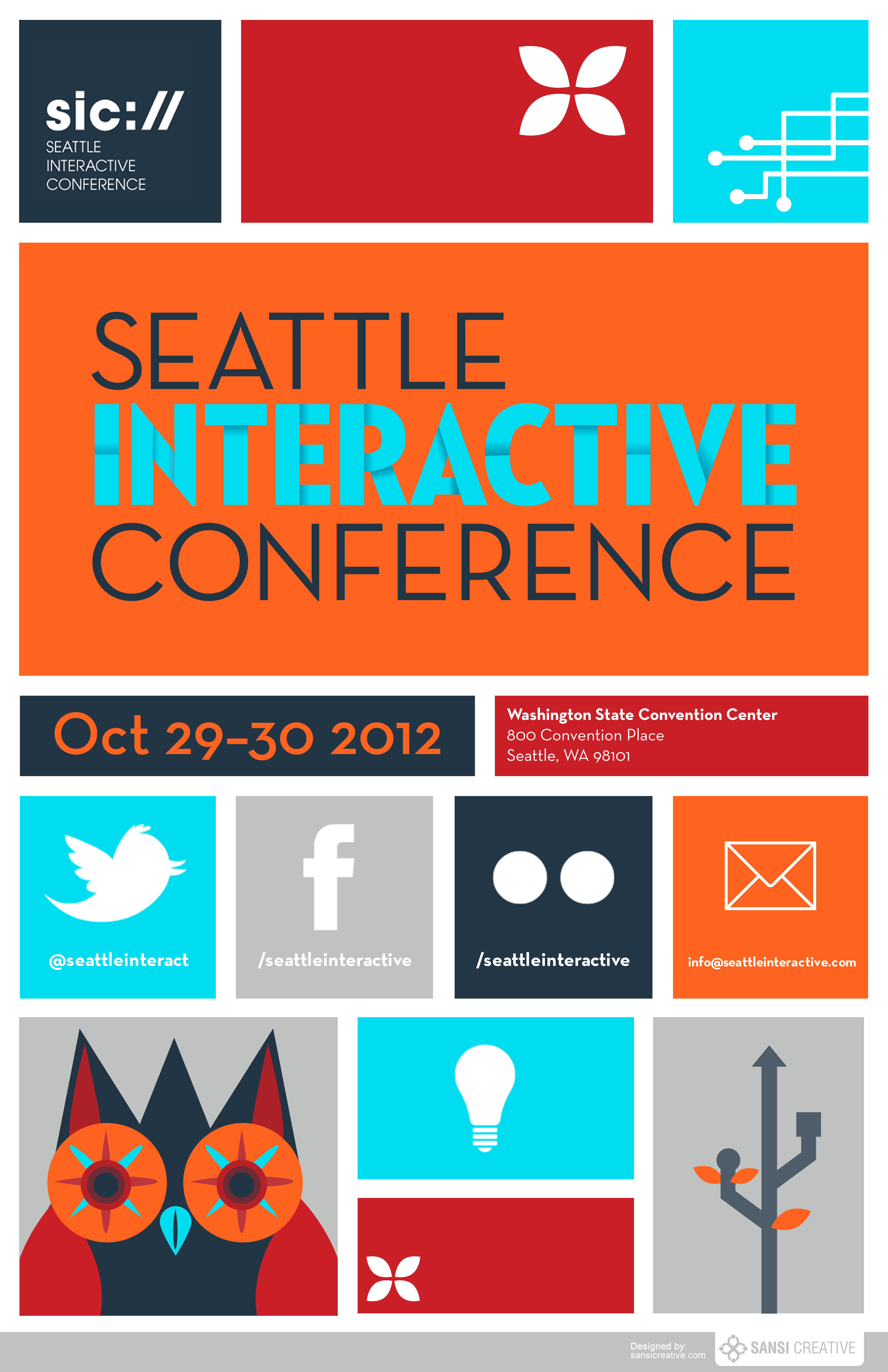 Design poster 70x100 - Creative Posters Seattle Interactive Conference 2012 Poster Contest 2 Sansi