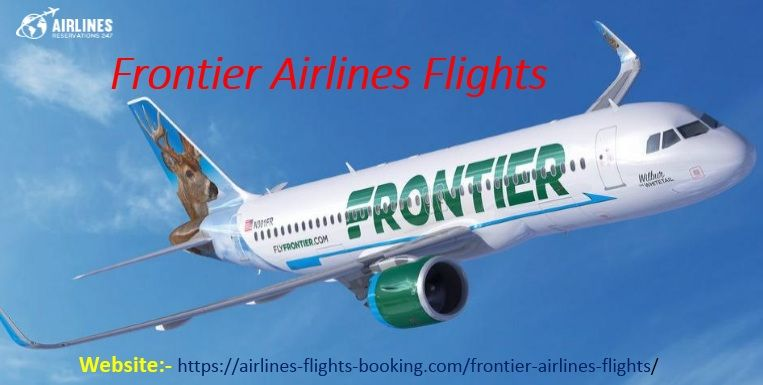 When Passengers Book A Seat With The Frontier Airlines Flights Reservation Help Desk Passengers Will Enjoy It In 2020 Airline Flights Passengers Book Booking Flights