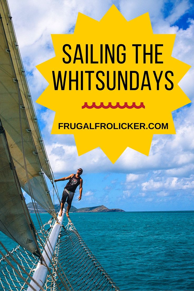 My Chilled Out Whitsundays Sailing Trip | Best of Frugal