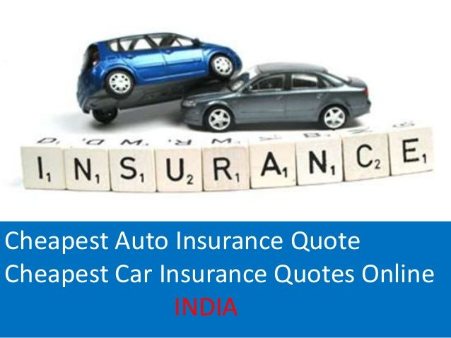 Cheapest Car Insurance Quotes Cheapest Auto Insurance Auto Insurance Quotes Cheap Car Insurance Quotes Online Insurance