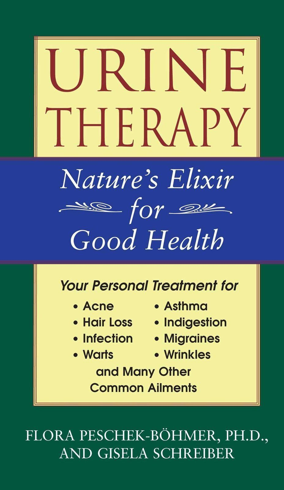 Urine Therapy Nature's Elixir for Good Health [Paperback