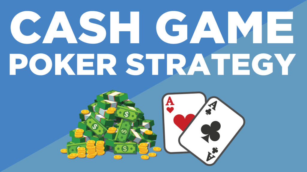Poker Cash Game Strategy By Alec