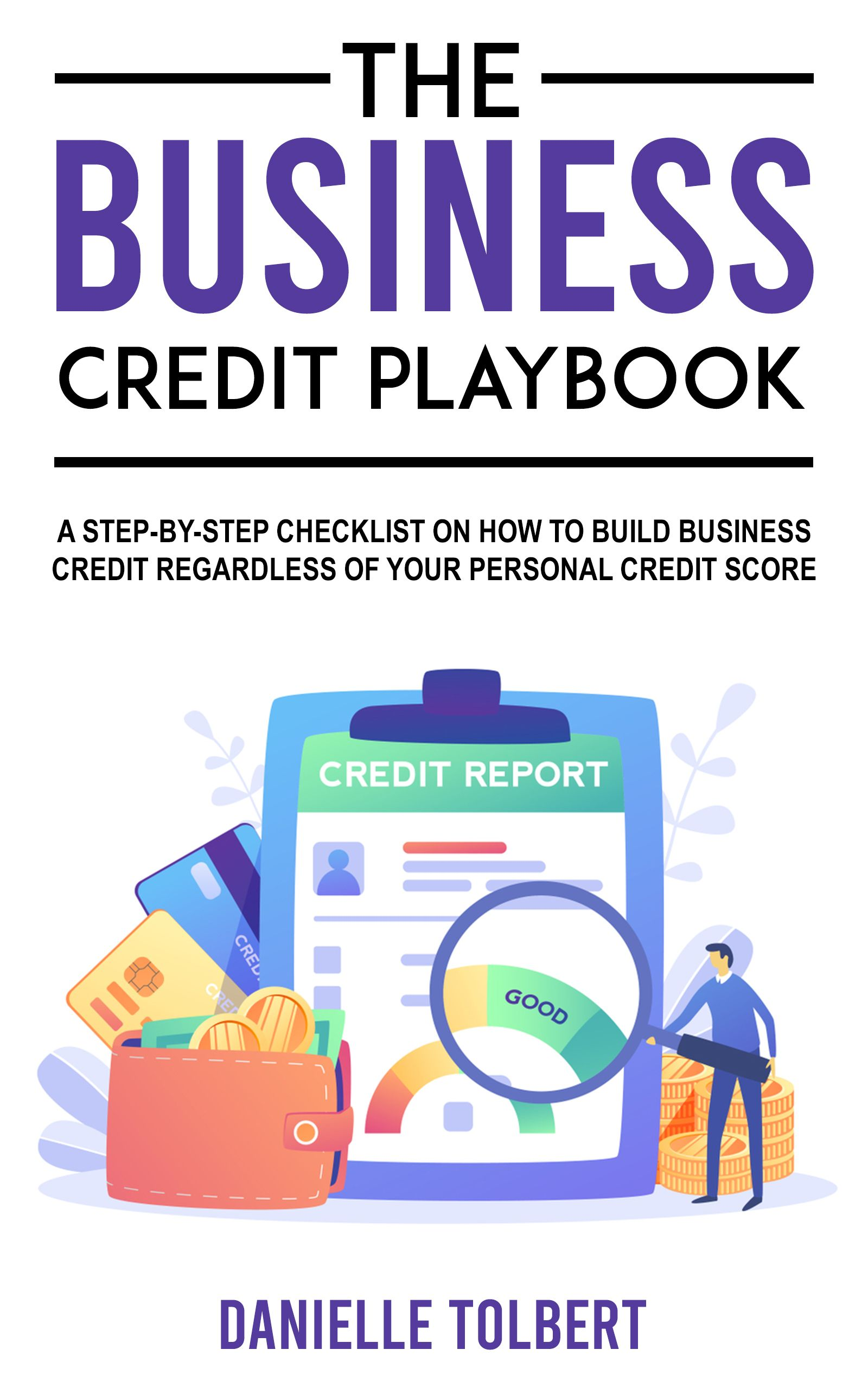 The Business Credit Playbook Credit Score Business Cash Credit Card