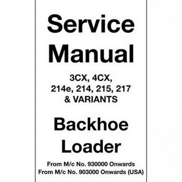 JCB 3CX, 4CX, 214e, 214, 215, 217 & Variants Backhoe