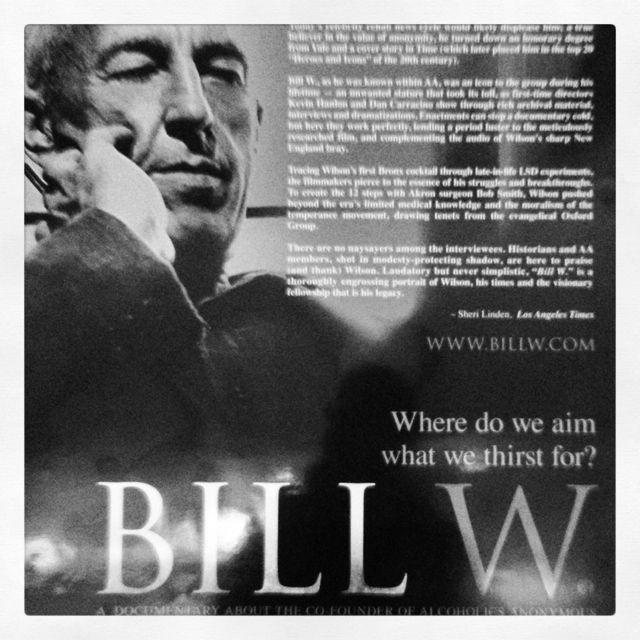 Bill W. Friends of bill w, Friends of bill, Bill w