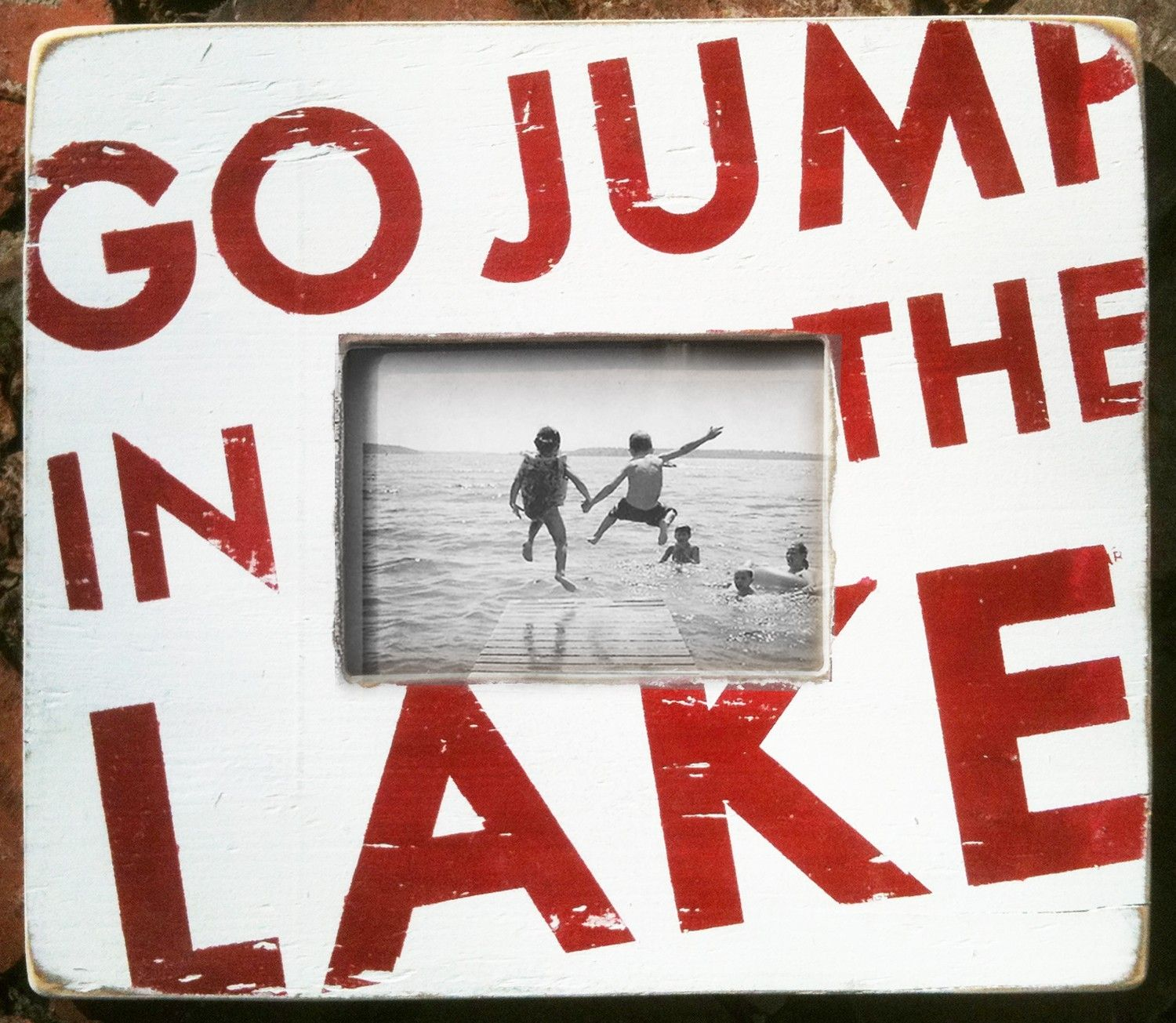 Go Jump In The Lake Rustic Frame Bold Font 4500 Via Etsy Boat