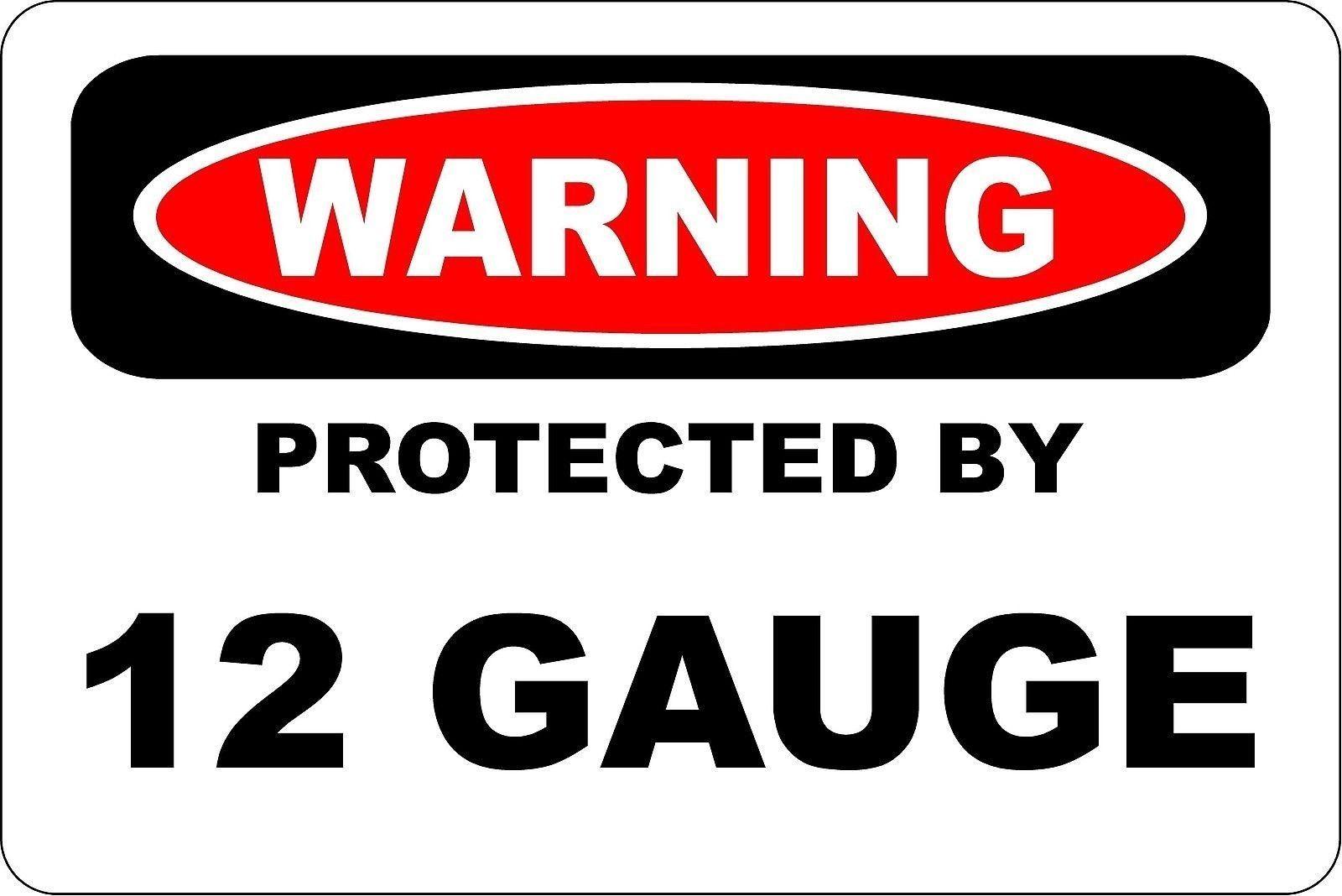 "Aluminum Warning Protected By 12 Gauge .Ga 8"" X 12"" Metal ..."