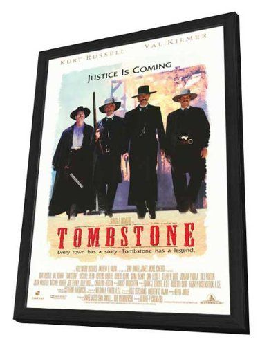 Tombstone 27 X 40 Movie Poster Style A In Deluxe Wood Frame
