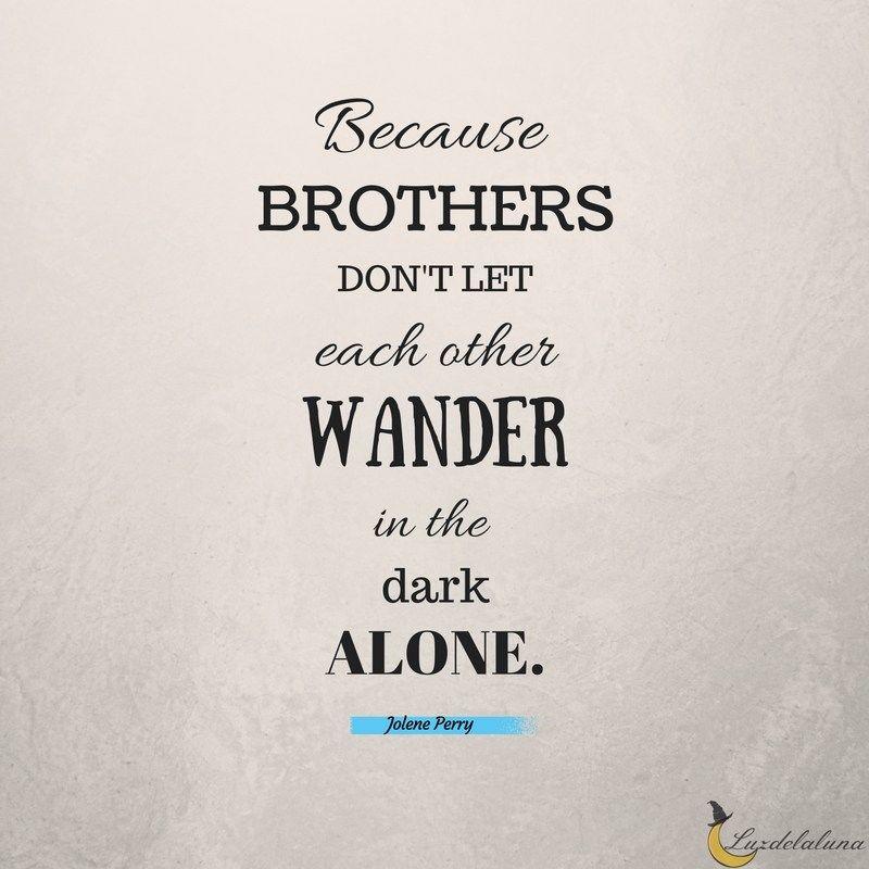 Brotherhood #Quotes #Sayings #brothers | Christian ...