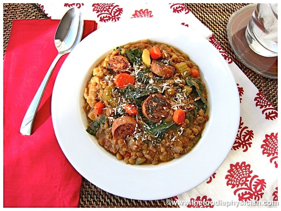 The Foodie Physician: Dining with the Doc: Lentil Soup with Sausage and Greens