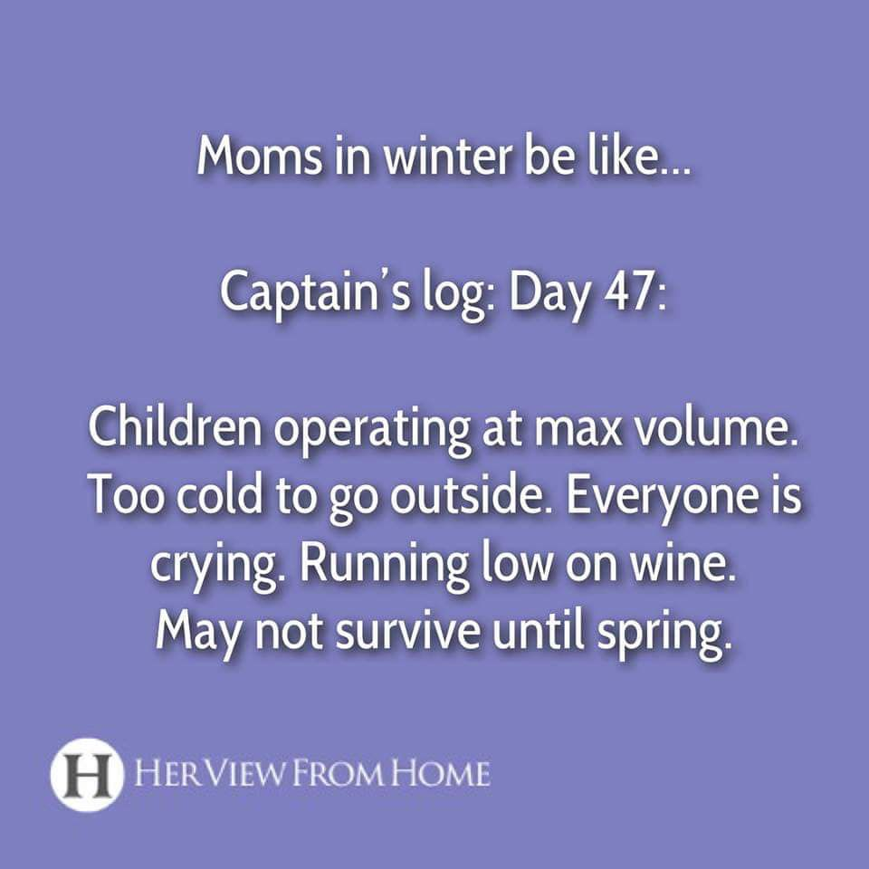 13 Funny Cold Weather Memes Parents Will Totally Relate To While Shivering With Love Becca Funny Mom Quotes Funny Quotes For Kids Fun Quotes Funny