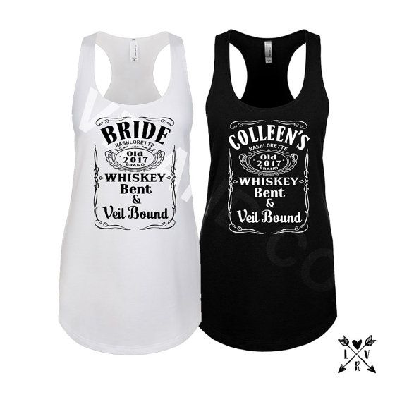 Whiskey Bride Country Custom Bachelorette Party Name Bridesmaid Shirts And Or Tanks This