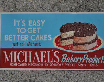 Original 1950's Michael's Bakery Sign -  Roanoke, Virginia - Old & Original