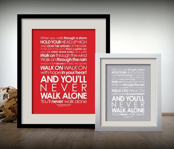You Ll Never Walk Alone Personalised Lyrics Digital File Print Or Framed Print Elvis Or Liverpool Fan Gift Idea Free Deliv Lyric Prints Alone Lyrics Lyrics