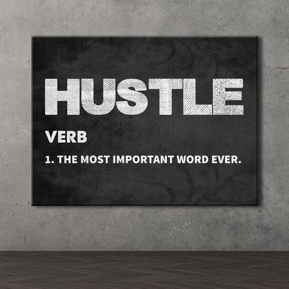 Hustle Inspirational Wall Art Home Office Decor Motivational Etsy Motivational Wall Decor Office Wall Art Inspirational Quotes Wall Art