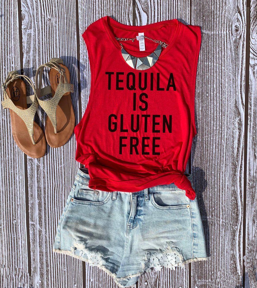 Tequila is gluten free muscle tank in 2020 tequila shirt